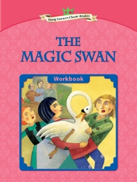 The Magic Swan : Young Learners Classic Readers L3-5 (CD1포함)