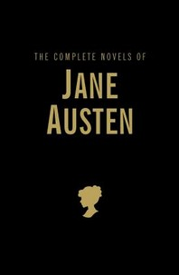 Complete Novels of Jane Austen (Wordsworth Library Collection)
