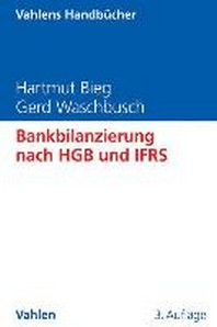 Bankbilanzierung nach HGB und IFRS