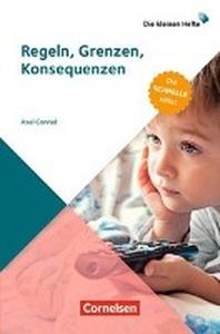 Die kleinen Hefte / Regeln, Grenzen, Konsequenzen (3. Auflage)