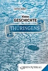 Kleine Geschichte Thueringens