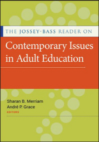 The Jossey-Bass Reader on Contemporary Issues in Adult E