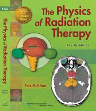 The Physics of Radiation Therapy [With Access Code]