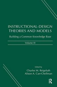 Instructional-Design Theories And Models: Volume III
