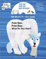 Polar Bear, Polar Bear, What Do You Hear? (Book+CD)