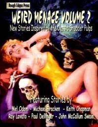 Weird Menace Volume 2