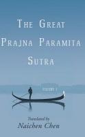 The Great Prajna Paramita Sutra, Volume 1