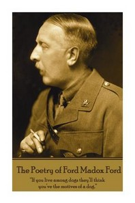 The Poetry of Ford Madox Ford