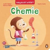 Babyleicht erklaert: Chemie