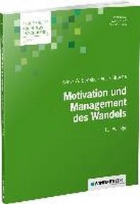 Motivation und Management des Wandels