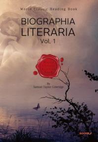 '콜리지' 문학평전(文學評傳) 1부 : Biographia Literaria, Vol. 1 [영어원서]