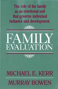 Family Evaluation : An Approach Based on Bowen Theory