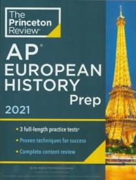 Princeton Review AP European History Prep (2021)