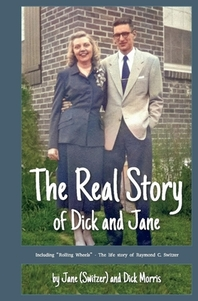 The Real Story of Dick and Jane