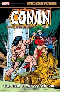 Conan the Barbarian Epic Collection
