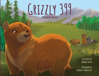 Grizzly 399 - Paperback Special - 2nd Edition