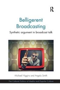 Belligerent Broadcasting