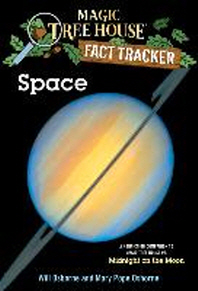 Magic Tree House Research Guide #6 : Space