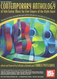 Contemporary Anthology of Solo Guitar Music for Five Fingers of the Right Hand/Antologia de Musica Contemporanea Para Guitarra Solo Para Los Cinco Ded