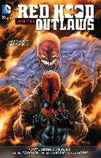 Red Hood and the Outlaws Vol. 7