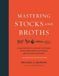 Mastering Stocks and Broths