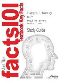 Studyguide for Learning to Teach by Arends, Richard, ISBN 9780073378671