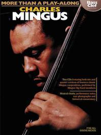 Charles Mingus - More Than a Play-Along - Bass Clef Edition [With CD]