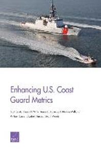 Enhancing U.S. Coast Guard Metrics