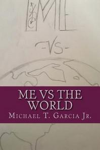 ME vs The World