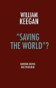 Saving the World? - Gordon Brown Reconsidered