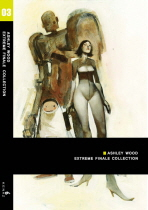 EXTREME FINALE COLLECTION. 3(ASHLEY WOOD)