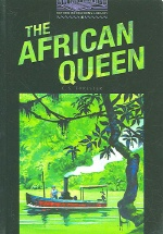 The African Queen (Oxford Bookworms Library 4)