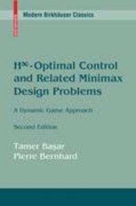 H∞-Optimal Control and Related Minimax Design Problems