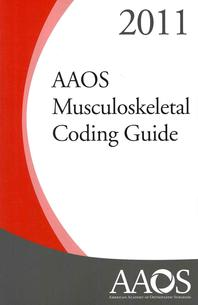 AAOS Musculoskeletal Coding Guide 2011