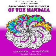 Shading The Power Of The Mandala