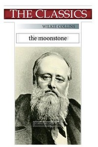 Wilkie Collins, The Moonstone