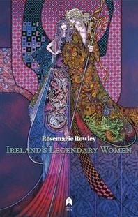 Ireland's Legendary Women