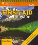 Wilderness First Aid Field Guide