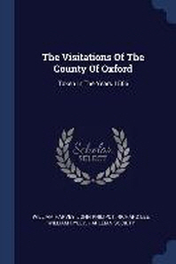 The Visitations of the County of Oxford