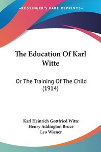 The Education Of Karl Witte