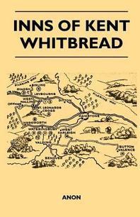 Inns of Kent - Whitbread