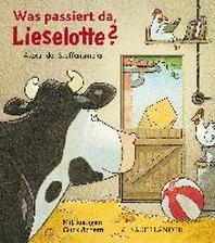 Was passiert da, Lieselotte?