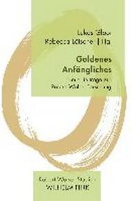 Goldenes Anfaengliches
