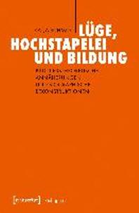 Luege, Hochstapelei und Bildung