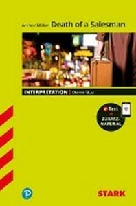 STARK Interpretationen Englisch - Arthur Miller: Death of a Salesman