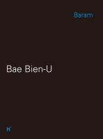 BAE BIEN-U: BARAM