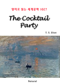 The Cocktail Party (영어로 읽는 세계문학 1027)