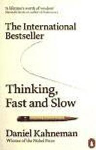 Thinking, Fast and Slow. Daniel Kahneman