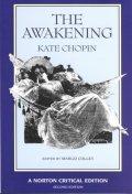 Awakening : An Authoritative Text Biographical and