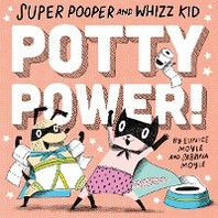 Super Pooper and Whizz Kid (a Hello!lucky Book)